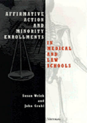 Affirmative Action and Minority Enrollments in Medical and Law Schools (Hardback)