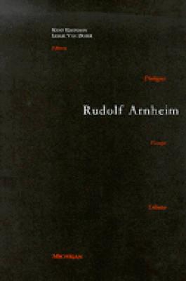Rudolf Arnheim: Revealing Vision (Hardback)