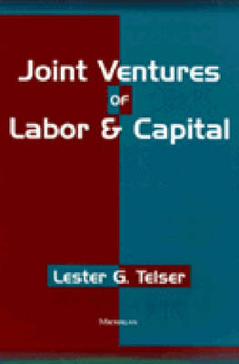 Joint Ventures of Labor and Capital (Hardback)