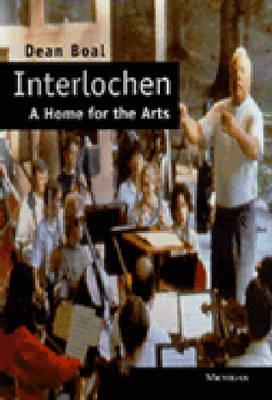 Interlochen: A Home for the Arts (Hardback)
