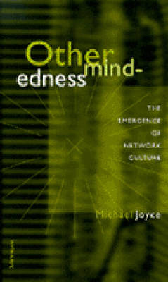 Othermindedness: The Emergence of Network Culture - Studies in Literature & Science (Hardback)