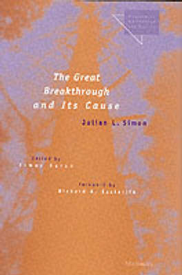 The Great Breakthrough and Its Cause - Economics, Cognition & Society (Hardback)