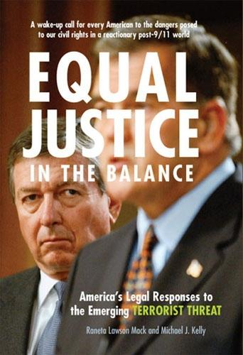 Equal Justice in the Balance: America's Legal Responses to the Emerging Terrorist Threat (Hardback)