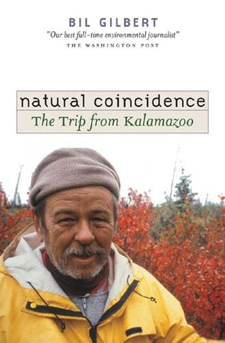 Natural Coincidence: The Trip from Kalamazoo (Hardback)