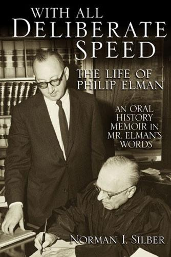With All Deliberate Speed: The Life of Philip Elman (Hardback)