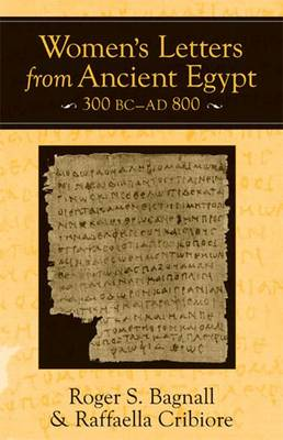 Women's Letters from Ancient Egypt, 300 BC-AD 800 (Hardback)