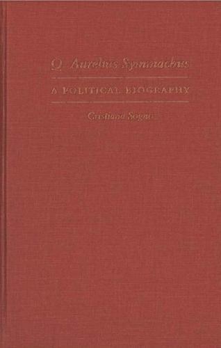 Q. Aurelius Symmachus: A Political Biography (Hardback)