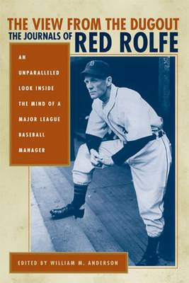 The View from the Dugout: The Journals of Red Rolfe (Hardback)