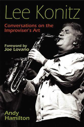Lee Konitz: Conversations on the Improviser's Art - Jazz Perspectives (Hardback)