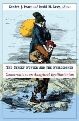 The Street Porter and the Philosopher: Conversations on Analytical Egalitarianism (Hardback)