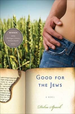 Good for the Jews - Michigan Literary Fiction Awards (Hardback)