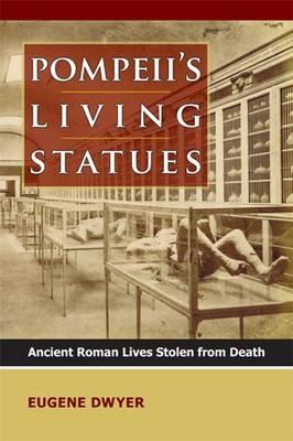 Pompeii's Living Statues (Hardback)