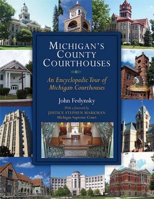 Michigan's County Courthouses (Hardback)