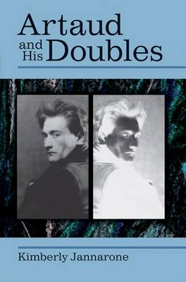 Artaud and His Doubles - Theater: Theory/Text/Performance (Hardback)