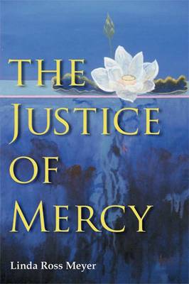 The Justice of Mercy (Hardback)