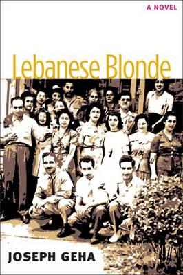 Lebanese Blonde (Hardback)