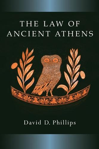 The Law of Ancient Athens - Law and Society in the Ancient World (Hardback)