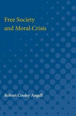Free Society and Moral Crisis (Paperback)