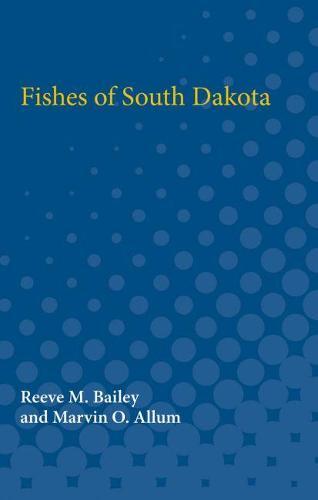 Fishes of South Dakota (Paperback)