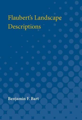 Flaubert's Landscape Descriptions (Paperback)