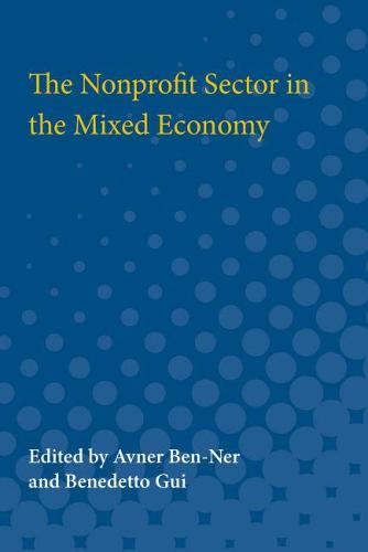 The Nonprofit Sector in the Mixed Economy (Paperback)