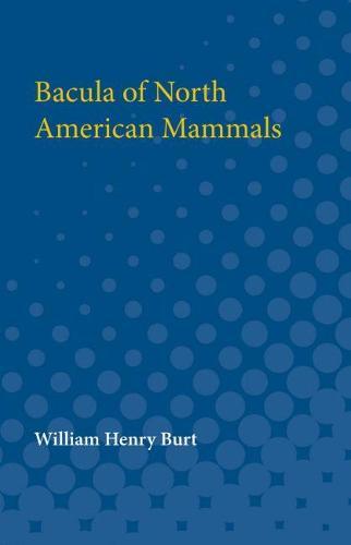 Bacula of North American Mammals (Paperback)