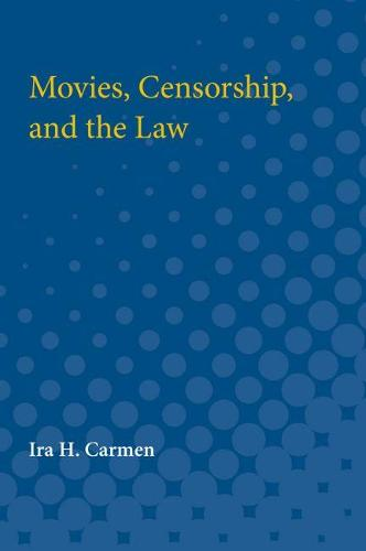 Movies, Censorship, and the Law (Paperback)