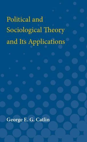 Political and Sociological Theory and Its Applications (Paperback)