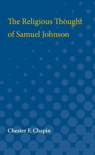 The Religious Thought of Samuel Johnson (Paperback)