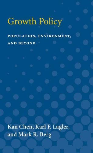 Growth Policy: Population, Environment, and Beyond (Paperback)