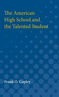 The American High School and the Talented Student (Paperback)