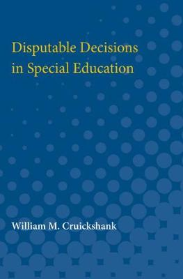 Disputable Decisions in Special Education (Paperback)