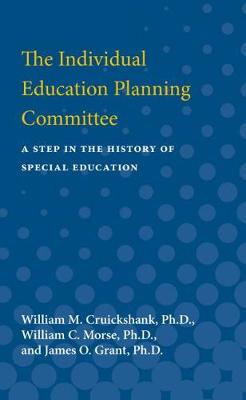 The Individual Education Planning Committee: A Step in the History of Special Education (Paperback)