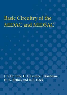 Basic Circuitry of the MIDAC and MIDSAC (Paperback)