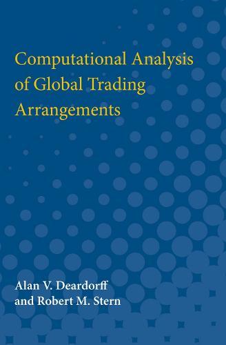 Computational Analysis of Global Trading Arrangements (Paperback)