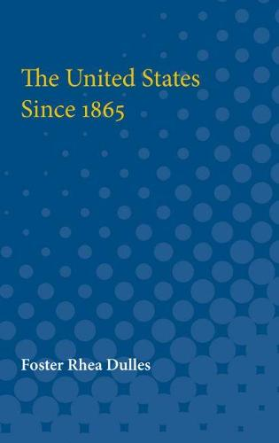 The United States Since 1865 (Paperback)