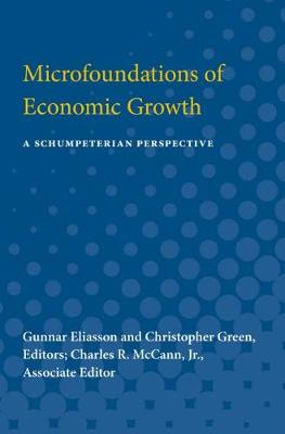 Microfoundations of Economic Growth: A Schumpeterian Perspective (Paperback)