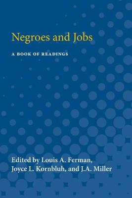 Negroes and Jobs: A Book of Readings (Paperback)