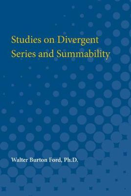 Studies on Divergent Series and Summability (Paperback)