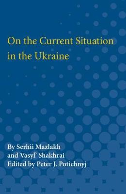 On the Current Situation in the Ukraine (Paperback)