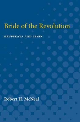 Bride of the Revolution: Krupskaya and Lenin (Paperback)