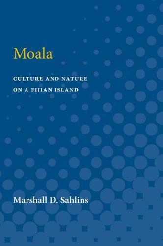 Moala: Culture and Nature on a Fijian Island (Paperback)