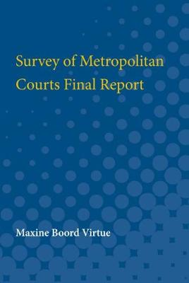 Survey of Metropolitan Courts Final Report (Paperback)
