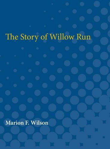 The Story of Willow Run (Paperback)