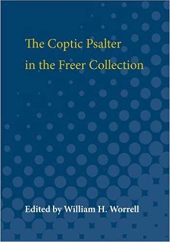The Coptic Psalter in the Freer Collection (Paperback)