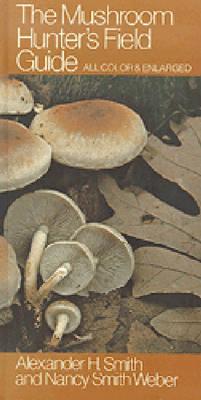 The Mushroom Hunter's Field Guide (Hardback)
