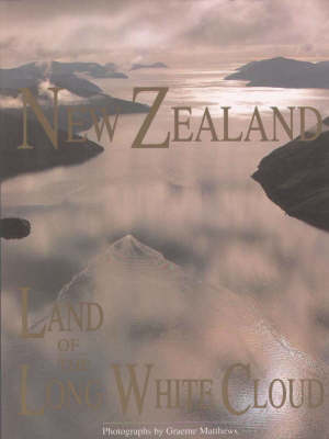 New Zealand: Land of the Long White Cloud (Paperback)
