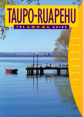 Taupo - Ruapehu: the Local Guide - Local guides No 2 (Sheet map, folded)