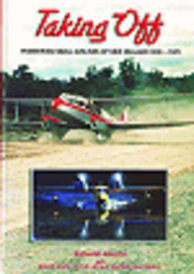 Taking Off: Pioneering Small Airlines of NZ 1945-1970 (Paperback)