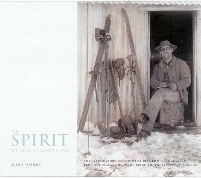 The Spirit of Mountaineering: Volume 1 (Paperback)